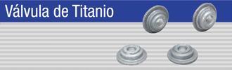 Válvula de Titanio